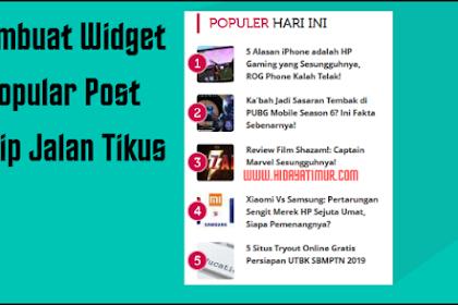 Cara membuat Widget Popular Post Seperti Jalantikus.com