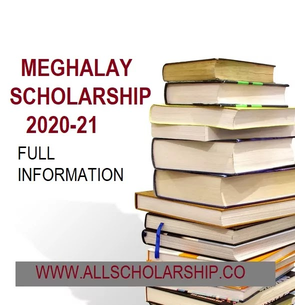 Meghalaya Scholarship Umbrella Scheme 2021 | Meghalaya Scholarship