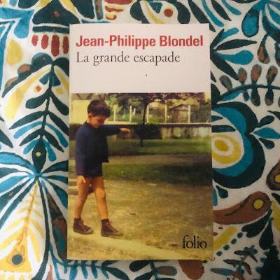 La grande escapade - Jean-Philippe Blondel