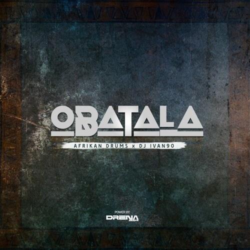 Afrikan Drums & Dj Ivan90 - Obatala