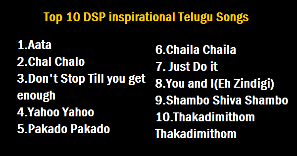 Top 10 DSP inspirational telugu songs - Top Zenith