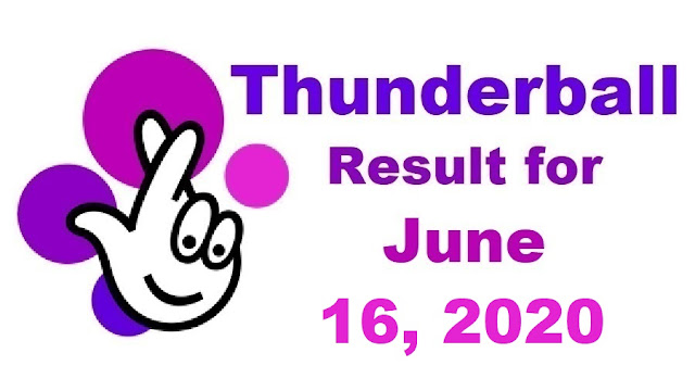 Thunderball Results for Tuesday, June 16, 2020