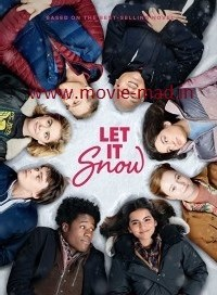 Let It Snow (2019) www.movie-mad.in