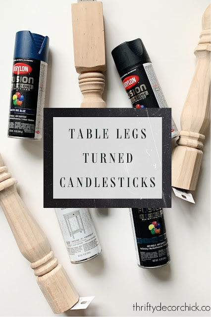table leg candlesticks DIY