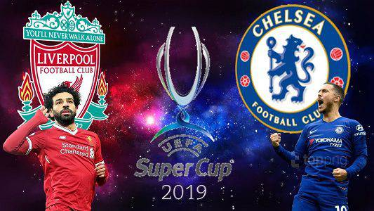 Super Cup Final 2019 Liverpool Vs Chelsea Livestream