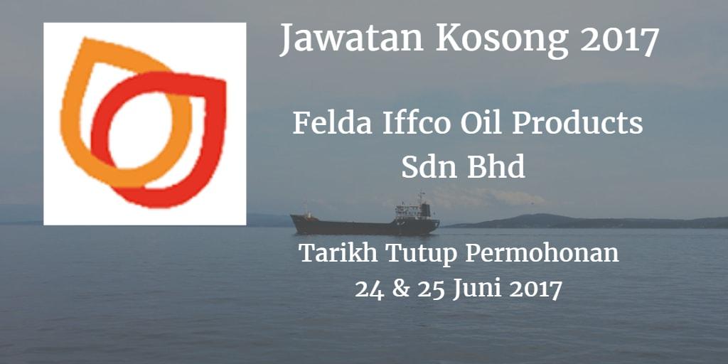 Jawatan Kosong Felda Iffco Oil Products Sdn Bhd 24 & 25 Juni 2017