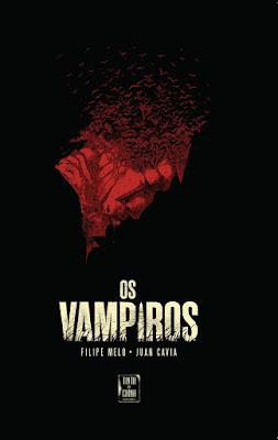 Os Vampiros, de Filipe Melo e Juan Cavia