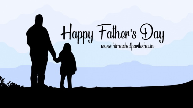 Father's Day | 3rd Sunday of June | Himachal Pariksha