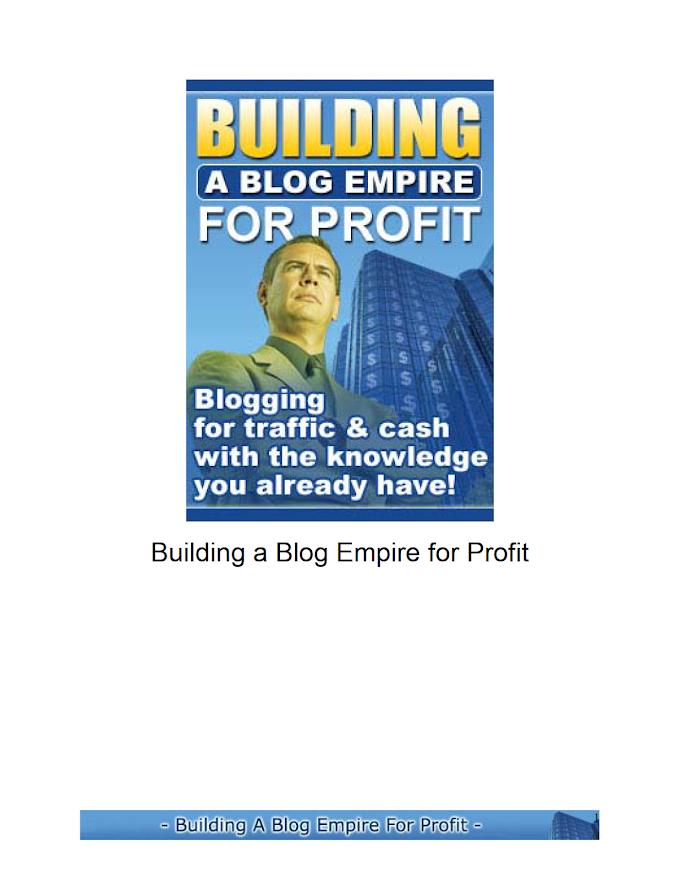 Building a Blog Empire for Profits, New Media