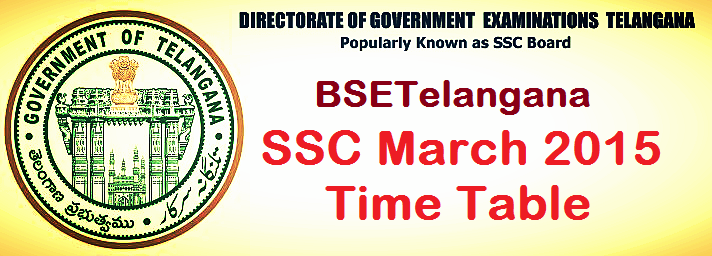 SSC MArch 2015 Exam Time Table, BSE Telangaan SSC 2014 Exams