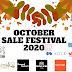 OCTOBER SALE FESTIVAL 2020 | VALID UNTILL 05 OCTOBER 2020 - 10 OCTOBER 2020