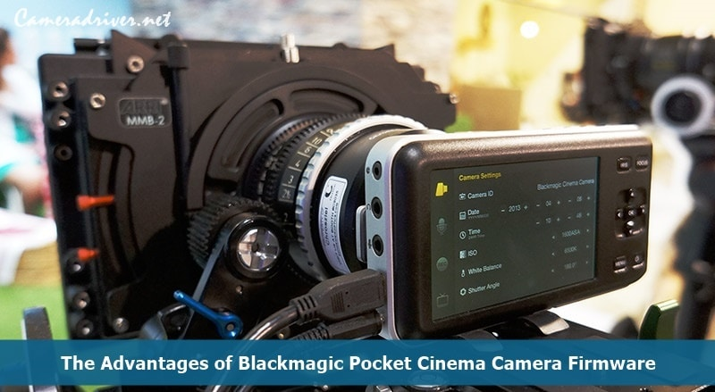Blackmagic Pocket Cinema Camera Firmware
