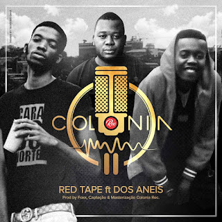 Red Tape Feat. Dos Aneis - Colonia
