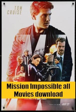Mission impossible all parts in Hindi dubbed free download
