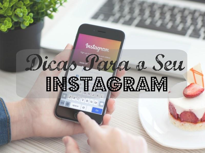 Dicas de como ter instagram de sucesso e ganhar mais Likes e seguidores.