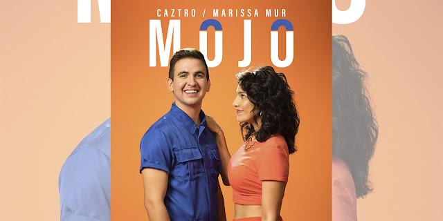 """Caztro & Marissa Mur comparten la magia de su nuevo tema """"Mojo"""""""