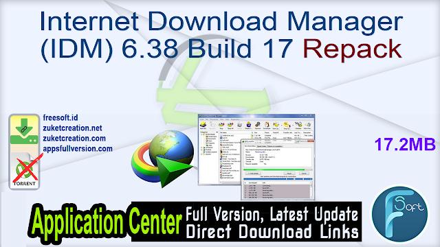 Internet Download Manager (IDM) 6.38 Build 17 Repack