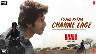 Tujhe Kitna Chahne Lage Song Poster