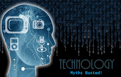 Common Myths About Technology You Should Stop Believing Today
