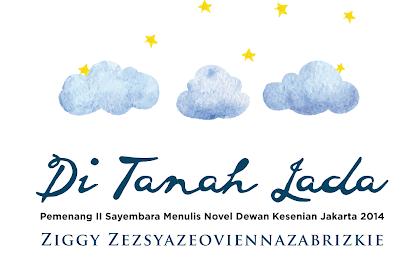 Review Buku : Di Tanah Lada Karya Ziggy Zezsyazeoviennazabrizkie