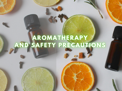 Aromatherapy and Safety Precautions