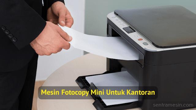 harga mesin fotocopy mini untuk kantoran
