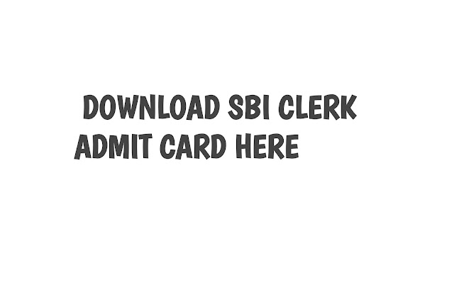 State Bank Of Indian Clerk Admit Card 2019