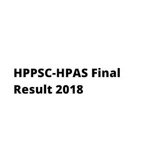 HPPSC-HPAS Final Result 2018