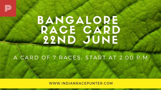 Bangalore Race Card 22 June, Trackeagle, Racingpulse