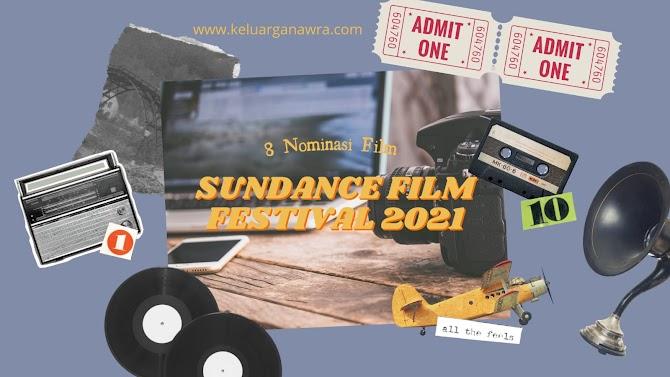 8 Nominasi Sundance Film Festival Asia 2021, Kamu Pilih Film Apa?