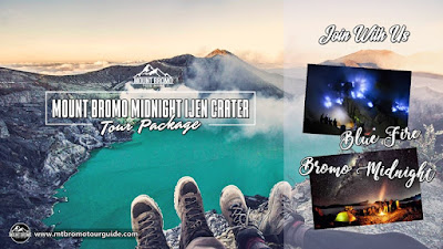 Mount Bromo Midnight Ijen Tour Package 3 days 2 nights