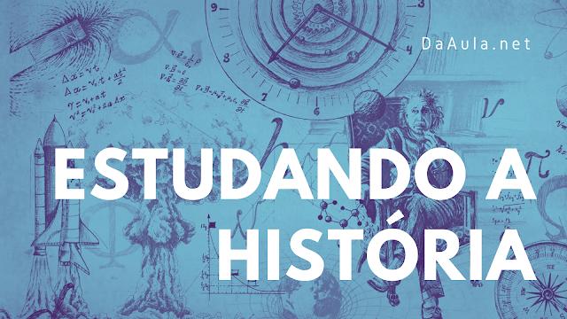 Uma introdução de como é estudar História