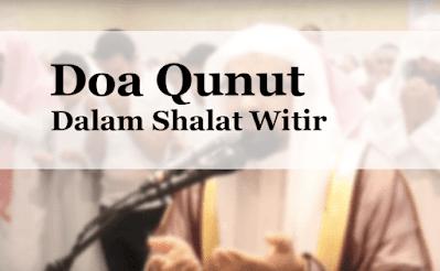 Bacaan Doa Qunut dalam Shalat Sunnah Witir Lengkap Arab Latin dan Artinya