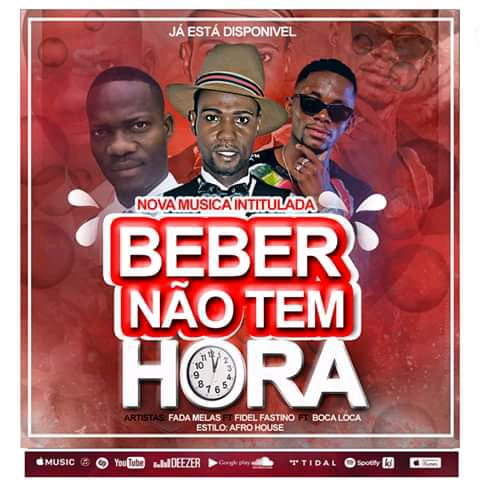 Fadas Melas ft Fidel Faustino & Boca Louca - Beber nao tem hora (Afro House) Download mp3
