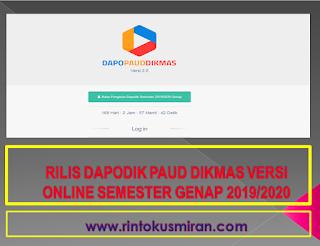 RILIS DAPODIK PAUD DIKMAS VERSI ONLINE SEMESTER GENAP 2019/2020
