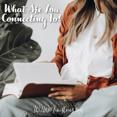 What are you connecting to? #Bible #Prayer #GodsWord #God #socialmedia #inspiration #encouragement