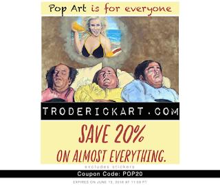 20% off coupon code POP20 troderickart.com