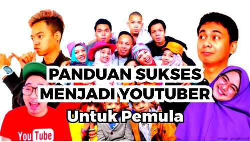 Panduan Youtube Pemula Sukses