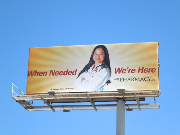 When Needed AHF Pharmacy orange billboard