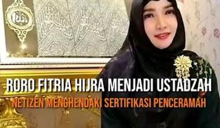 Roro Fitria Hijrah Menjadi Ustadzah