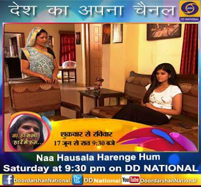 'Na Hausla Harenge Hum' DD National Tv Show Wiki Plot,Cast,Title Song,Timing,Promo