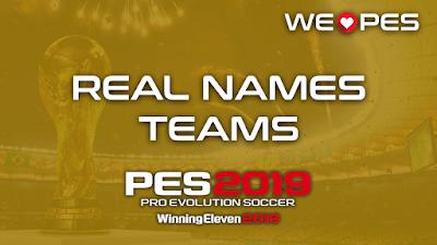 Real Names | Teams | PES 2019