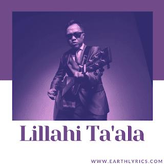 Lillahi Ta'ala lyrics