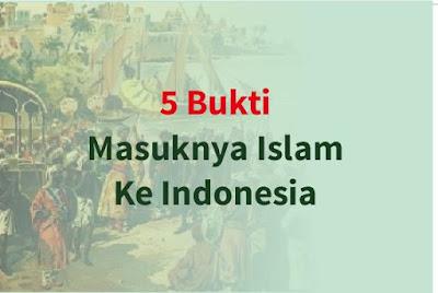 https://www.abusyuja.com/2019/09/5-bukti-teori-masuknya-islam-ke-indonesia.html