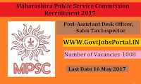 Maharashtra Public Service Commission Recruitment 2017-1008 Assistant Desk Officer, Sales Tax Inspector& Police Sub Inspector