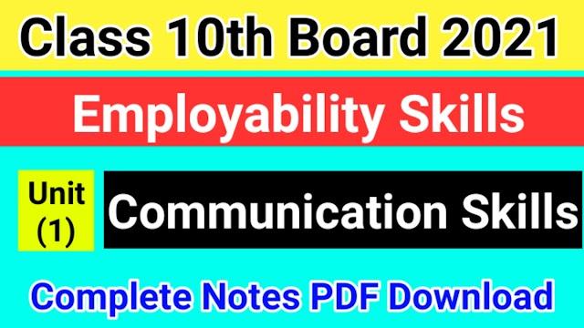 Communication Skills Class 10 Notes PDF