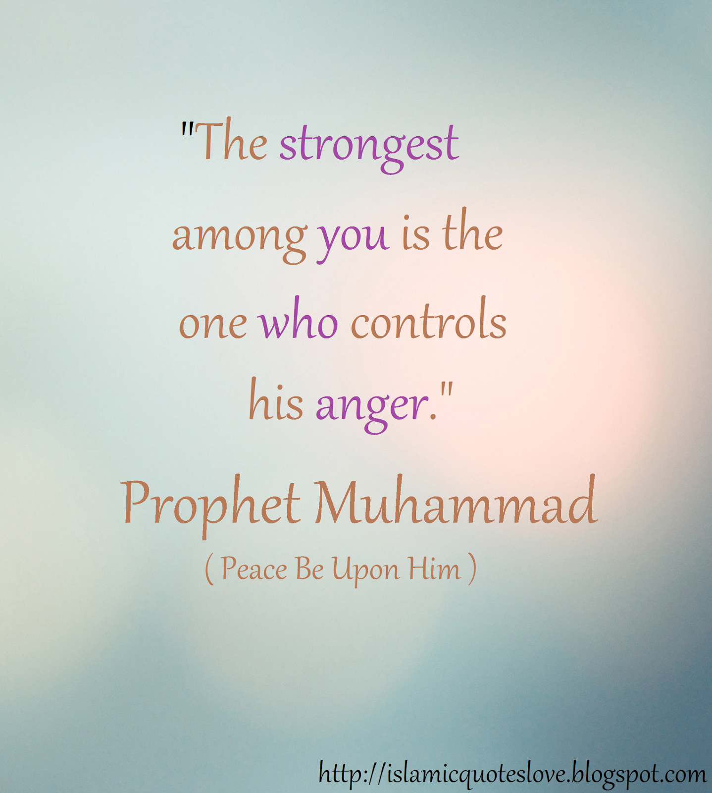 "Islamic Quotes About Friendship Islamic Quote ""the Strongest Among You Is The One Who Controls"