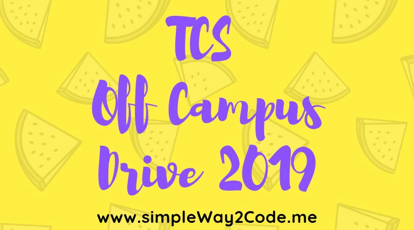 TCS - Off Campus Drive 2019 - TCS NQT 2019