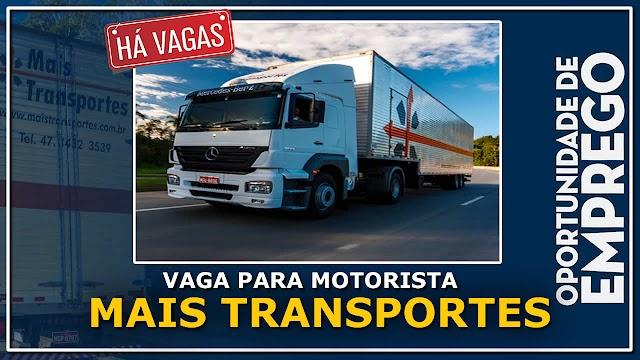 Transportadora Mais Transportes abre vagas para Motorista categoria C