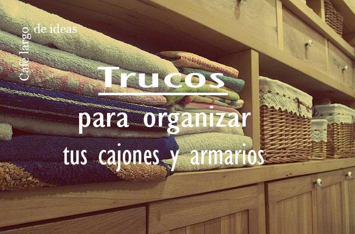 organizar armarios y cajones reciclando